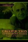 Critifiction: Postmodern Essays - Raymond Federman
