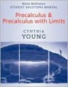 Precalculus, Student Solutions Manual - Cynthia Young