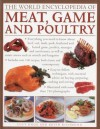 The World Encyclopedia of Meat, Game and Poultry - Lucy Knox, Keith Richmond