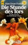 Die Stunde des Tors (Bannsänger-Zyklus, #2) - Alan Dean Foster