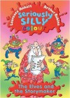 The Elves and The Story Maker (Seriously Silly Colour) - Laurence Anholt