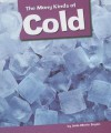 The Many Kinds of Cold - Dale-Marie Bryan