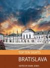 Top Ten Sights: Bratislava - Mark Jones