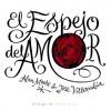 El Espejo del Amor - Alan Moore, José Villarrubia