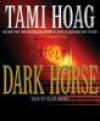 Dark Horse (Elena Estes #1) - Tami Hoag, Beth McDonald