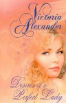 Desires of a Perfect Lady - Victoria Alexander