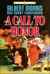 A Call to Honor - Gilbert Morris, Robert Funderburk