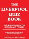 The Liverpool Quiz Book - Chris Cowlin