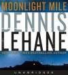 Moonlight Mile - Dennis Lehane, Jonathan Davis