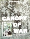 Canopy Of War: Jungle warfare, from the earliest days of forest fighting to the battlefields of Vietnam - Bryan Perrett, Walter Walker