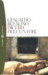 Diceria dell'untore - Gesualdo Bufalino, Francesca Caputo, Leonardo Sciascia