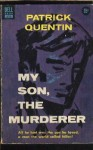 My Son, the Murderer - Patrick Quentin