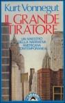 Il grande tiratore - Pier Francesco Paolini, Kurt Vonnegut