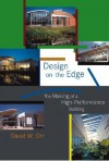Design on the Edge: The Making of a High-Performance Building - David W. Orr