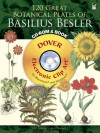120 Great Botanical Plates of Basilius Besler CD-ROM and Book - Dover Publications Inc.