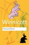Playing and Reality - Donald Woods Winnicott