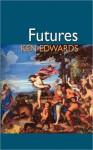 Futures - Ken Edwards