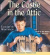 The Castle in the Attic (Audio) - Elizabeth Winthrop