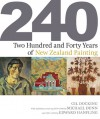 Two Hundred and Forty Years of New Zealand Painting - Gil Docking, Michael Dunn, Edward Hanfling