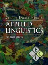 Concise Encyclopedia of Applied Linguistics (Concise Encyclopedias of Language and Linguistics) - Margie Berns