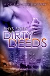 Dirty Deeds - Rhys Ford