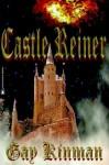 Castle Reiner - Gay Toltl Kinman