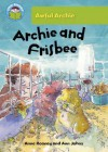 Archie and Frisbee - Anne Rooney