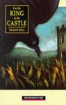 I'm the King of the Castle (Heinemann Guided Readers) - Susan Hill