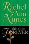 This Time Forever - Rachel Ann Nunes
