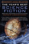 The Year's Best Science Fiction: Seventeenth Annual Collection - Gardner R. Dozois, David Marusek, Charles Sheffield, Walter Jon Williams