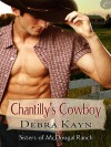 Chantilly's Cowboy - Debra Kayn
