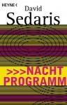 Nachtprogramm - Georg Deggerich, David Sedaris
