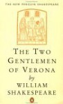 The Two Gentlemen of Verona - Norman Sanders, William Shakespeare