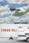 Tengo Sed: A Novel (Literature and Medicine) - James Fleming