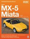 Mazda MX-5 Miata 1.8: Enthuasiast Workshop Manual - Rod Grainger, Pete Shoemark