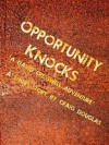 Opportunity Knocks (The Adventures of David Cresswell) - Craig Douglas