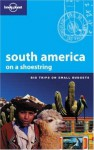 Lonely Planet South America on a Shoestring (Kindle) - Regis St. Louis, Paul Smith, Aimee Dowl, Sandra Bao