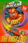 The Fast Lane - J.E. Bright