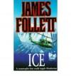 Ice/ U700/ Churchill's Gold - James Follett