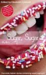 Sugar, Sugar (Girls Getting Off) - Heidi Champa, Jade Taylor, Beverly Langland, M. Marie, Lucy Felthouse, Elizabeth Coldwell