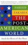 Post-American World and the Rise of the Rest - Fareed Zakaria