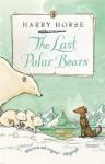 Last Polar Bear - Harry Horse