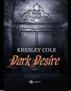 Dark Desire - Kresley Cole, Graziana Cazzolla