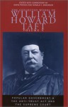 The Collected Works of William Howard Taft, Volume V: Popular Government and the Anti-trust Act and the Supreme Court - William Howard Taft, David Potash, Donald F. Anderson