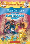 Thea Stilton and the Blue Scarab Hunt: A Geronimo Stilton Adventure - Thea Stilton