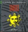 Symbole der Kulturen, Tarot - Sonja Schuhmacher