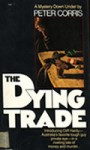 The Dying Trade - Peter Corris