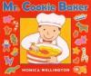 Mr. Cookie Baker - Monica Wellington