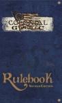 Colonial Gothic Rulebook Second Edition - Richard Iorio II, Tom Cadorette