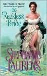 The Reckless Bride - Stephanie Laurens